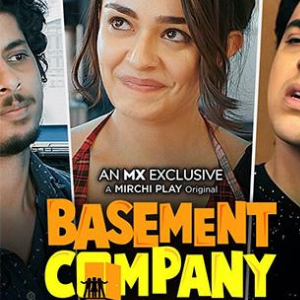 Basement Company web series mx player