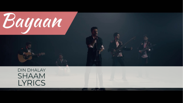 Din Dhalay Shaam Lyrics Bayaan band